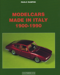 MODEL CARS MADE IN ITALY 1900-1990