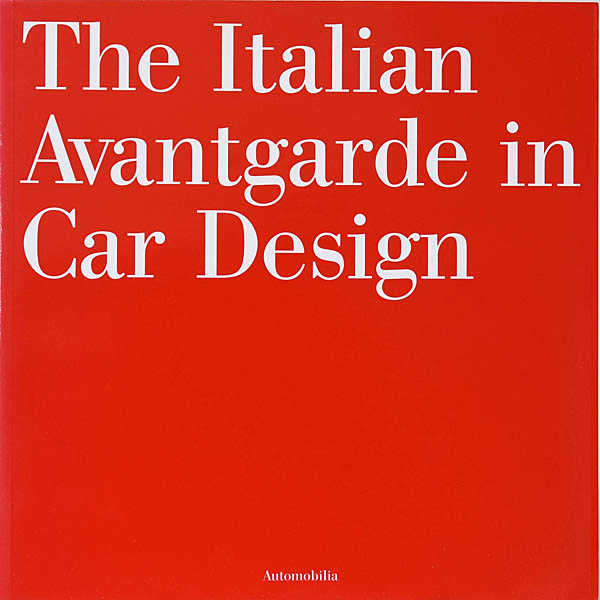 The Italian Avantgarde in Car Design